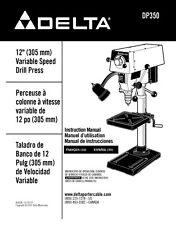 """Delta DP350 12"""" Variable Speed Drill Press Instruction Manual"""