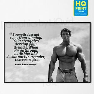 ARNOLD SCHWARZENEGGER POSTER MOTIVATION GYM STRENGTH QUOTE | A4 A3 A2 A1 |