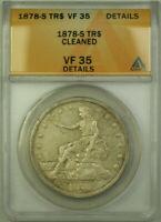 1878-S Trade Silver Dollar $1 Coin ANACS VF-35 Details