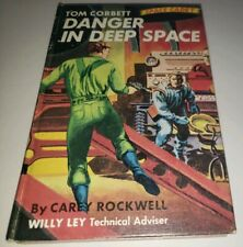 Tom Corbett #2 1953 Danger in Deep Space Cary Rockwell Vintage Sci-Fi HC