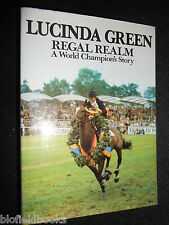 SIGNED; Regal Realm: World Champion's Story - Lucinda Green 1983-1st, Equestrian