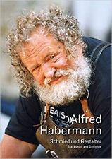 Alfred Habermann - Blacksmith and Designer