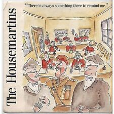 THE HOUSEMARTINS - There is always VINYL 7