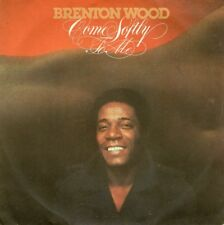 """Brenton WOOD - Come softly to me - 7"""""""