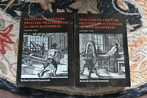 Nineteenth Century Printing Practices Iron Handpress Rummonds - LETTERPRESS 2Vol