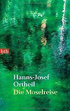 Die Moselreise von Ortheil, Hanns-Josef | Buch | Zustand gut