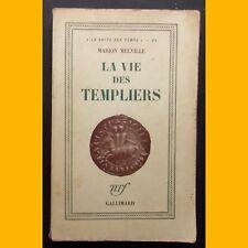 LA VIE DES TEMPLIERS Marion Melville 1951