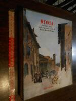 LIBRO: ROMA paesaggi,figure negli acquerelli inediti di ETTORE ROESLER FRANZ -