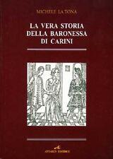 La vera storia della Baronessa di Carini - Michele La Tona - Antares edizioni