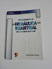LIBRO PRONTUARIO DE HIDRAULICA INDUSTRIAL Electricidad Aplicada Roldan Viloria
