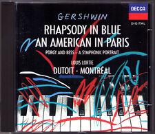 Charles DUTOIT GERSHWIN Rhapsody in Blue An American in Paris Cuban LOUIS LORTIE