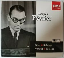 VERY GOOD Piano - Jacques Fevrier 2 CD (Ravel, Debussy, Milhaud, Poulenc) EMI