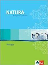 Natura Biologie. Oberstufe. Themenheft Ökologie (2006, Taschenbuch)