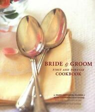 Bride and Groom : First and Forever Cookbook by Sara Corpening Whiteford,...