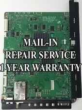 Mail-in Repair Service For Samsung Main BN41-0117D UN32B6000 1 YEAR WARRANTY