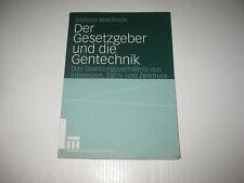 Der Gesetzgeber und die Gentechnik von Barbara Waldkirch (2004, Taschenbuch)