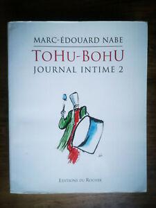MARC-ÉDOUARD NABE  -  TOHU-BOHU  -  JOURNAL INTIME 2  -  BON ÉTAT