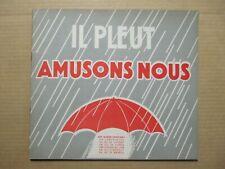 !! RARE !! IL PLEUT AMUSONS NOUS, ALBUM JEUX D'INTERIEUR. Ed PELICAN BLANC Paris