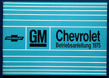 Owner's Manual * Betriebsanleitung 1975 Chevrolet Chevy Caprice * Impala (D)
