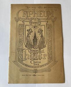 Orpheum Theatre Vaudeville Program,1910's Clinton Iowa 14 Pages