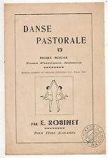 DANSE PASTORALE FRESQUE MUSICALE poses plastiques animées de E. ROBINET