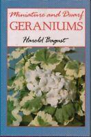 Miniature and Dwarf Geraniums (Pelargoniums) by Bagust, Harold Hardback Book The