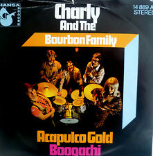 """7"""" 1971 MINT- CHARLY & THE BOURBON FAMILY Acapulco Gold"""