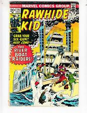 "Rawhide Kid 116 VG (4.0) 10/73 ""The River Boat Raiders!"""