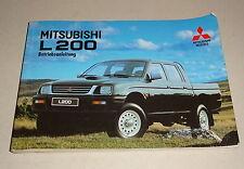 Betriebsanleitung / Handbuch Mitsubishi L 200 Pickup 4WD Typ K60T Stand 1998