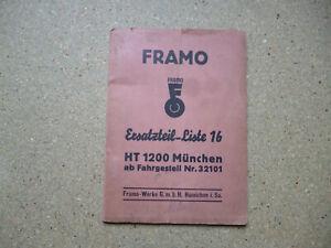 Framo HT 1200 München Kleinlastwagen Original Ersatzteil-Liste 16 V.11 /1939