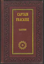 CAPTAIN FRACASSE Theophile Gautier HB