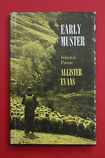 *RARE* EARLY MUSTER - SELECTED POEMS by Allister Evans - NZ Poetry (HC/DJ 1975)
