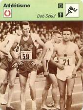FICHE CARD: Robert (Bob) Schul USA Demi-fond Middle-distance Athlétisme 1970s