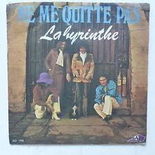 LABYRINTHE Ne me quitte pas ( BREL ) sg 194