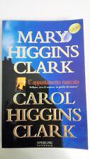 L'APPUNTAMENTO MANCATO - MARY e CAROL HIGGINS CLARK - SPERLING