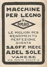 Z2318 Macchine per legno OMAD - A. Del Sole - Varese - Pubblicità 1928 - Advert