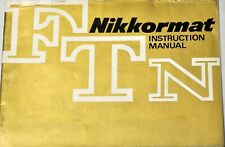 NIKON NIKKORMAT FTN  INSTRUCTION MANUAL ORIGINAL EN ANGLAIS