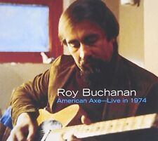 Roy Buchanan-American Axe: Live in 1974  CD NEW Free Shipping!