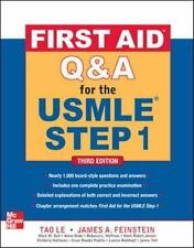 First Aid Q&A for the USMLE Step 1 3/E by James Feinstein and Tao Le (2012,...