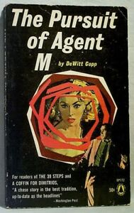 THE PURSUIT OF AGENT M by DeWitt Copp 1962 # SP172 Popular Library