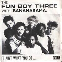 "FUN BOY THREE BANANARAMA it ain't what you do 7"" PS EX/EX uk"