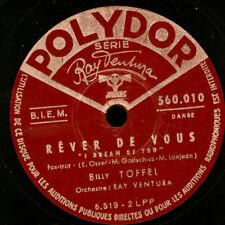 BILLY TOFFEL & ORCHESTRA   Rêver de vous / Gipsy    Schellackplatte 78rpm  S6580