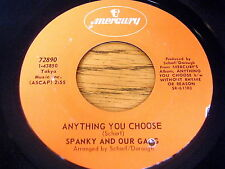 "SPANKY AND OUR GANG - ANYTHING YOU CHOOSE     7"" VINYL"