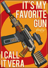 Firefly/Serenity Photo Quality Magnet: It's My Favorite Gun - I Call It Vera