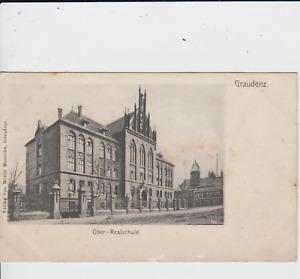 AK Polen Pommern Graudenz Grudziądz Ober Realschule 1908