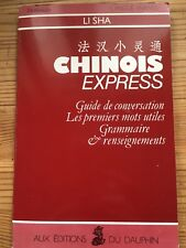 Chinois express-langue- guide conversation -phonetique -grammaire - mots utiles