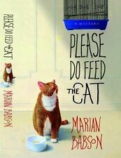 Please Do Feed the Cat by Babson, Marian , Hardcover
