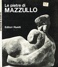 LE PIETRE DI MAZZULLO. . 1976. IED.