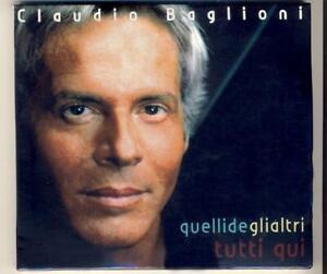 Claudio Baglioni - quelli de gli altri tutti qui - doppio (2) cd come nuovo