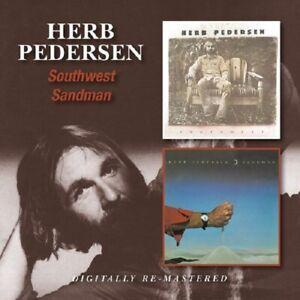 Herb Pedersen Southwest/Sandman 2on1 CD NEW SEALED Digitally Remastered Country